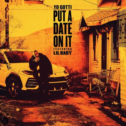 Stream Yo Gotti Put A Date On It Ft Lil Baby