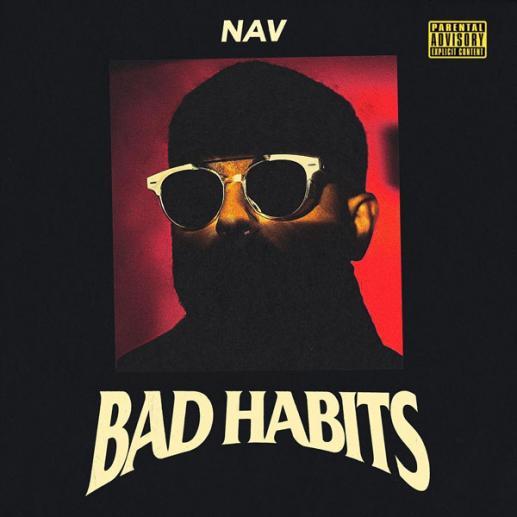 "Stream NAV ""Bad Habits"" Album"