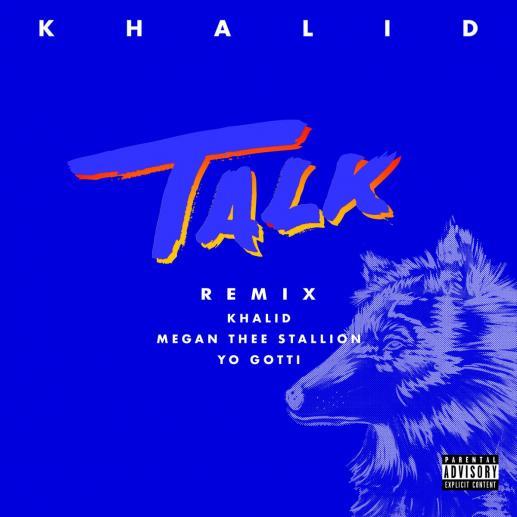 """Stream Khalid """"Talk"""" Remix"""