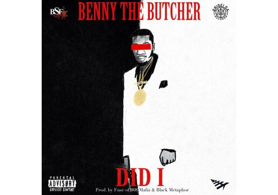 """Listen to Benny the Butcher's New Song """"Did I"""""""