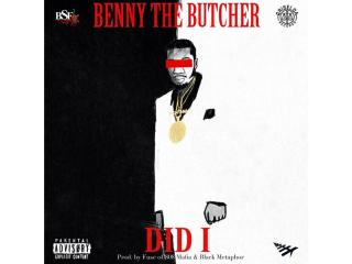 "Listen to Benny the Butcher's New Song ""Did I"""