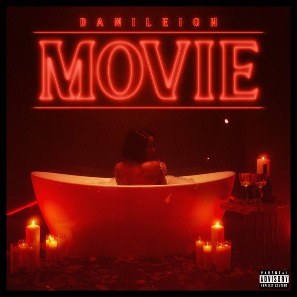 Stream DaniLeigh 'MOVIE' Album