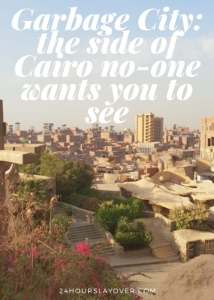 Garbage City the side of Cairo no one want you to see pinterest title page