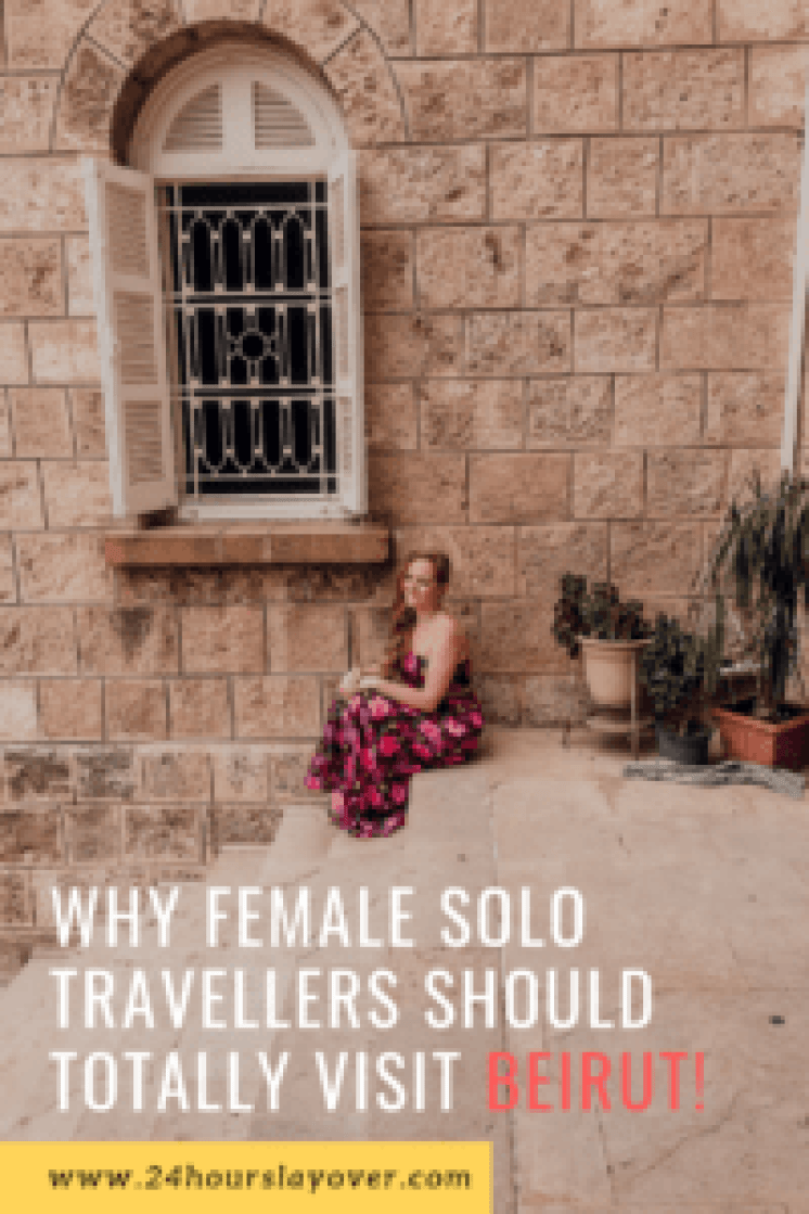 10 reasons why female solo travellers should totally visit Beirut