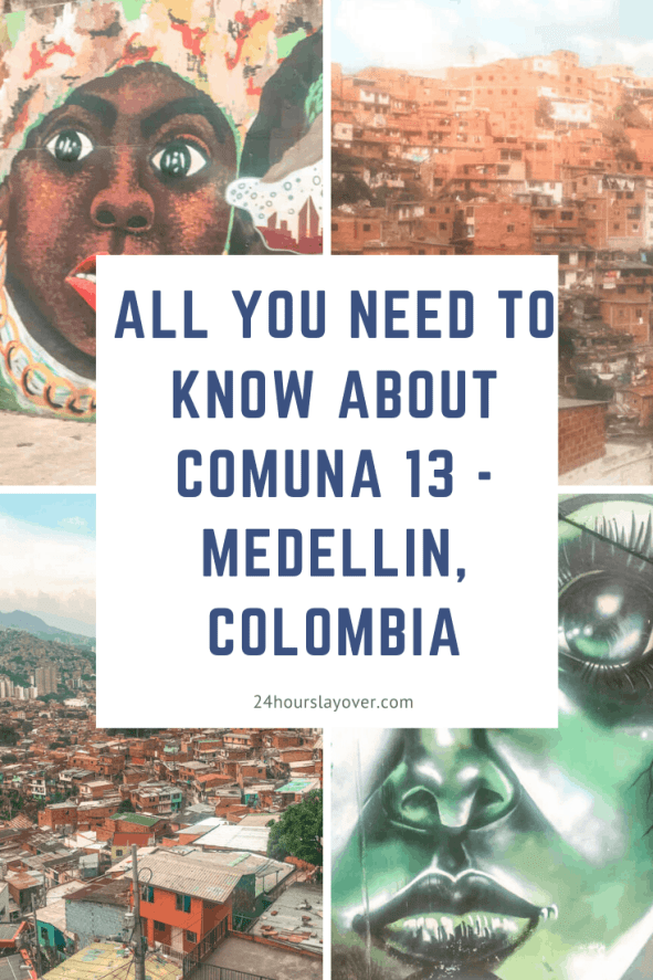 all you need to know about comuna 13 - medellin