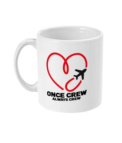 Once Crew Always Crew Mug