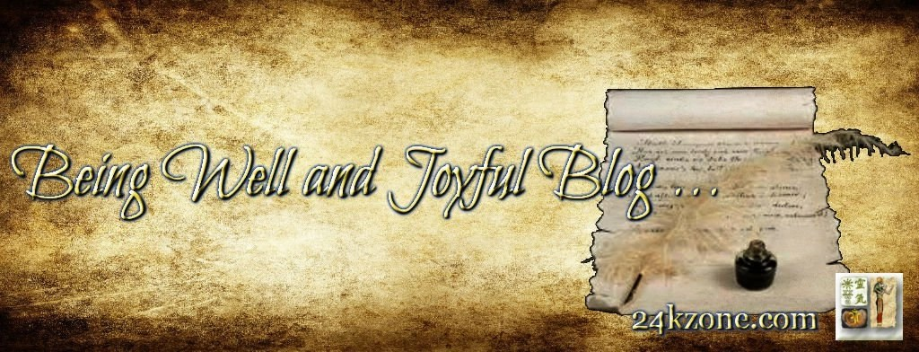 Being Well and Joyful Blog