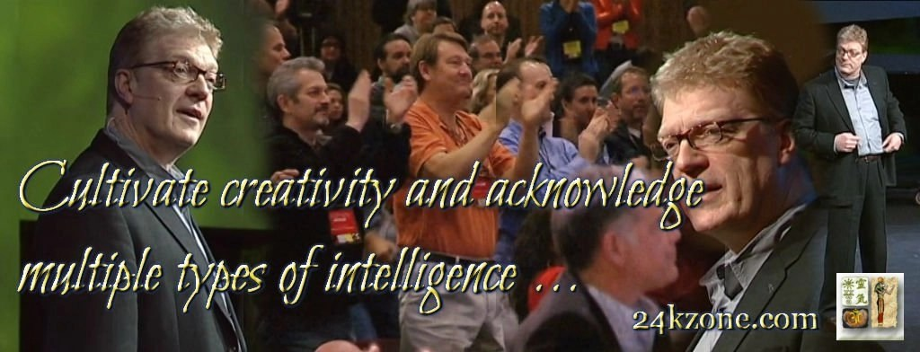 Cultivate creativity and acknowledge multiple types of intelligence