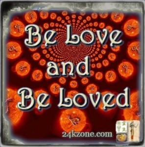 Be Love and Be Loved