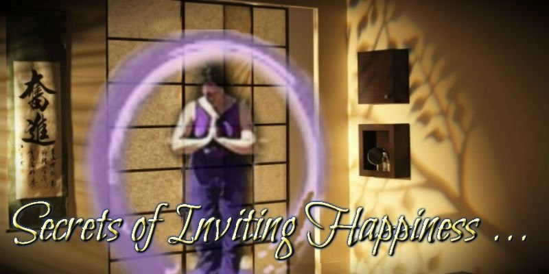 Secrets of Inviting Happiness