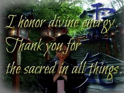 I honor divine energy