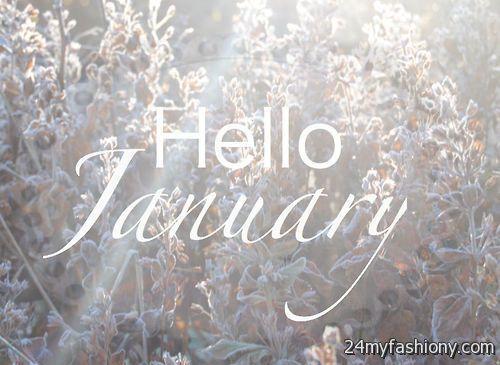 Hello January Tumblr Images 2016 2017 B2B Fashion