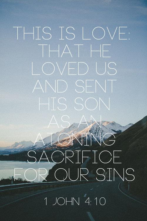 1k Love Photo God Bible Verse 1 John 410 Worshipgifs