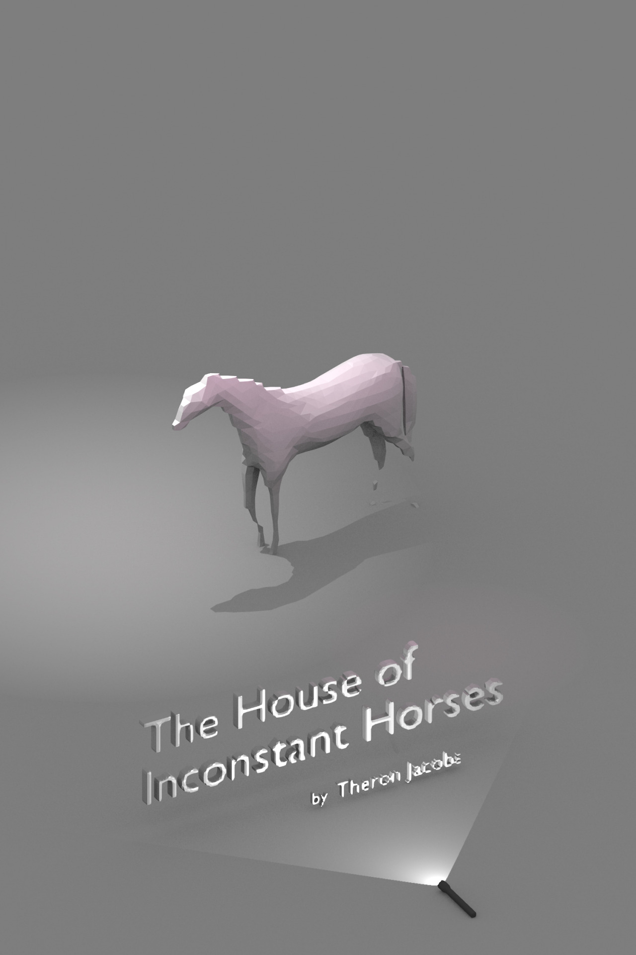 Cover art of The House of Inconstant Horses, by Theron Jacobs