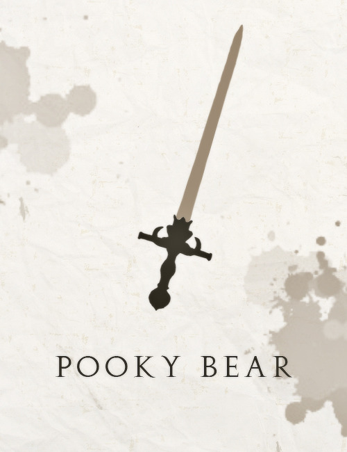 """Do you realize that when she fights battles, she's going to have to announce herself to the opposing sword? She'll be forced to say something ridiculous like, 'I am Pooky Bear, from an ancient line of archangel swords.' Or, 'Bow down to me, Pooky Bear, who has only two other equals in all the worlds.'"""