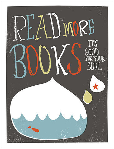 Read more books. It's good for your soul.