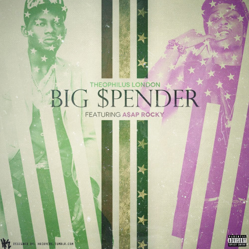 Muzikat Electro Sound Big Spender Theophilius London Ft A$AP Rocky ASAP Hip Hop Music