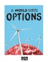 "Julianna Joyce ""Options"" This world has other options than nuclear power."