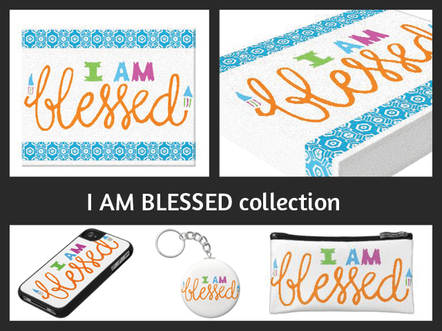 New collection : I am blessed