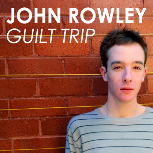 JOHN ROWLEY GUILT TRIP