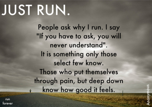Only a runner understands another runner.