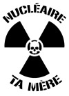 "Phil Brrr ""nucléaire, ta mère!"" A simple anti-nuke poster playing with an usual French expression meaning a doubt or asking to leave the place. But it can be use also as a simple stencil graffiti to put on different supports. For example, I put it on a tee-shirt with a paint spray for a demonstration in Belgium, and there was at least two national newspaper that put a photo of it on their webside…"