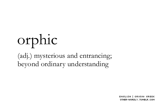Cosmogyral · Petrichor · Orphic