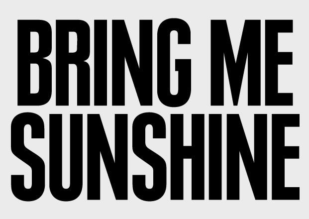 Bring Me Sunshine