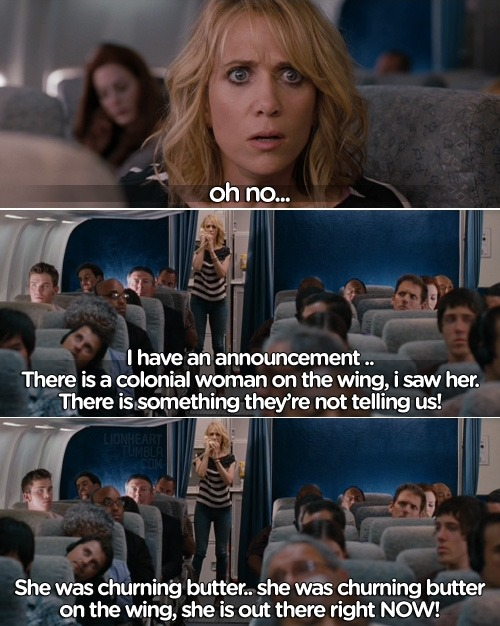 This is pretty much how I feel every flight I take