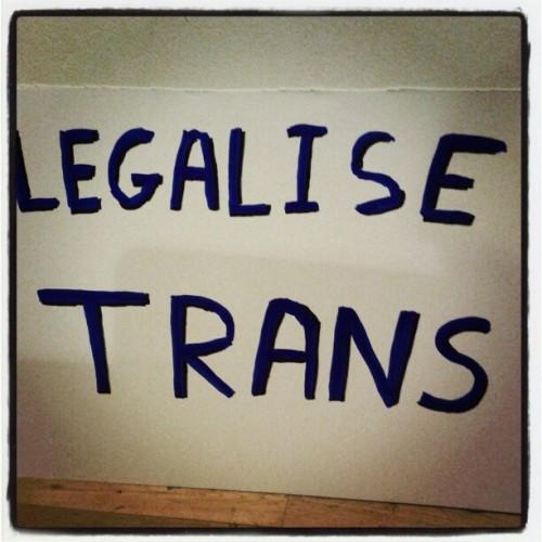 Legalise Trans*