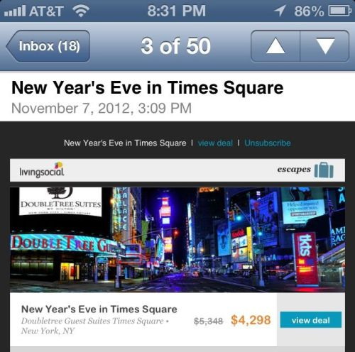 I have no concept of how much something should cost. I would utterly fail at the Price is Right. So when I saw that I could get a deal for NYE in Times Square I squealed thinking it would cost around $400 and I was definitely getting it. But $4300… Probably still a pretty good deal for the most epic NYE ever but I'll opt to continue to see the ball drop from the TV at the Melting Pot or whatever restaurant I end up at this year. Really need to work on having more realistic guesses on things like this!
