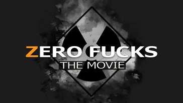 Zero Fucks the movie logo