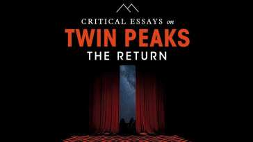 Critical Essays of Twin Peaks: The Return book cover