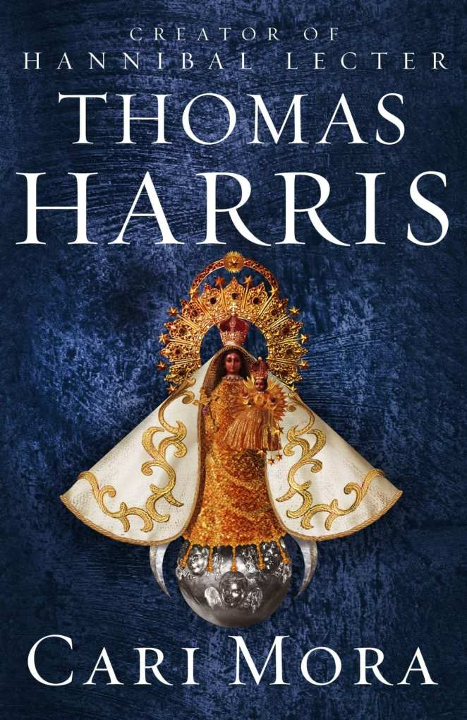 The cover to Thomas Harris' Cari Mora