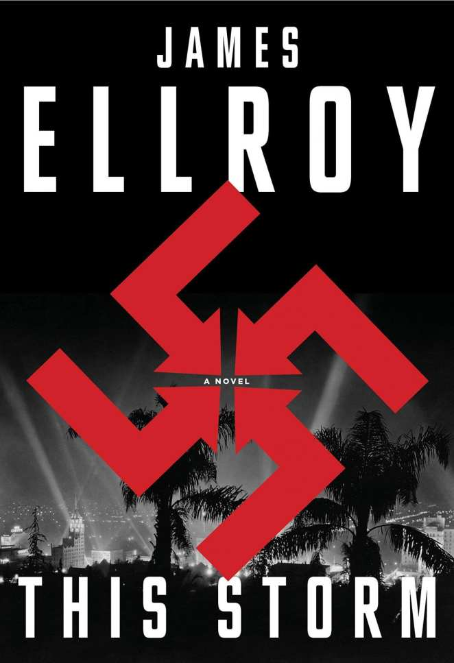 The cover to This Storm by James Ellroy features a red swastika