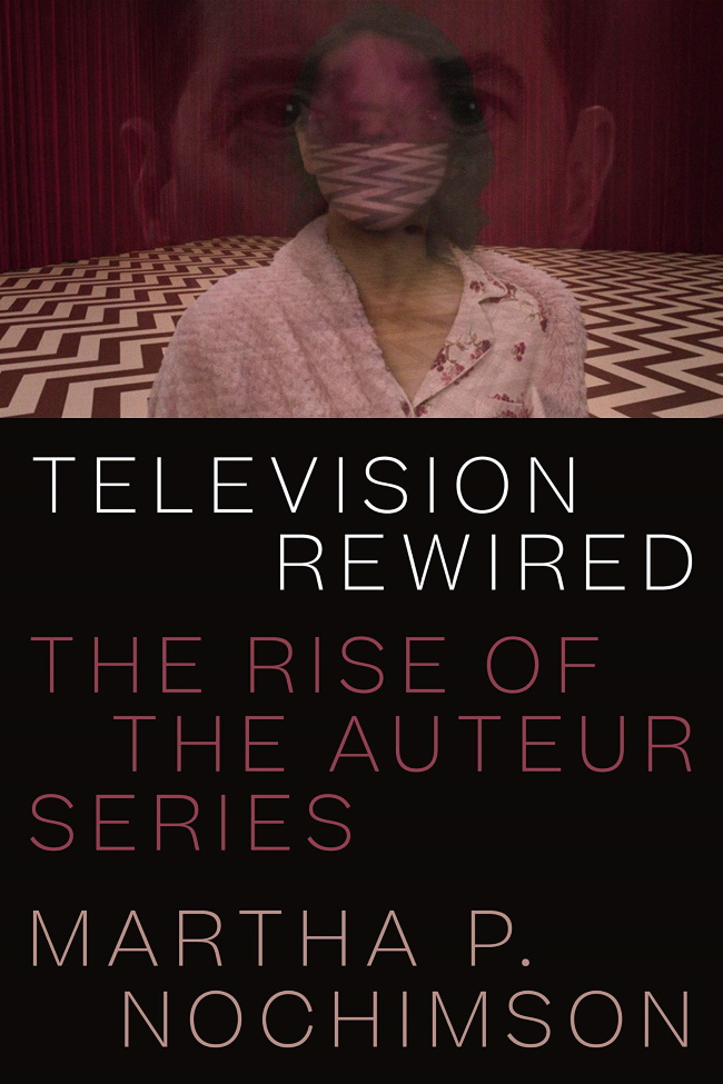 Television Rewired book cover, with image of Dale Cooper and Diane's tulpa superimposed on one another in the Red Room. Cover also includes title, subtitle, and author name.