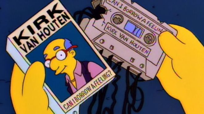 "Kirk Van Houten holds a broken cassette of his song, ""Can I Borrow A Feeling?"" in The Simpsons."