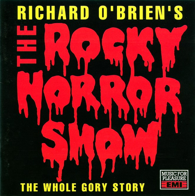 Album cover: Richard O'Brien's The Rocky Horror Show: The Whole Gory Story. Font is dripping blood.