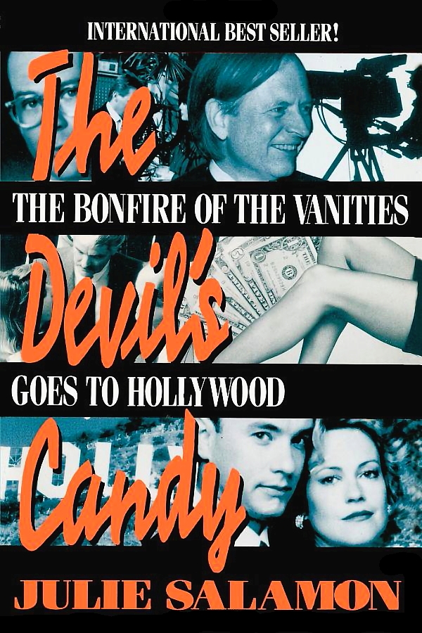 Tom Hanks and Melanie Griffith appear with Bruce Willis and author Tom Wolfe on the book cover of The Devil's Candy The Bonfire of the Vanities Goes To Hollywood