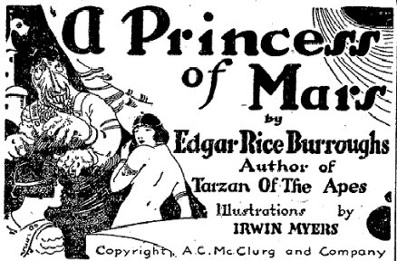 """Some of the original art from Edgar Rice Burroughs' """"A Princess of Mars"""""""