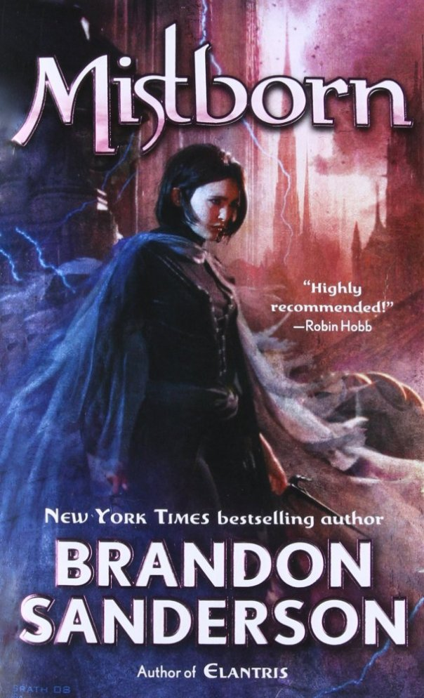 The cover of Mistborn, which features a young woman in black clothing holding two black daggers while large Gothic architecture looms in the background