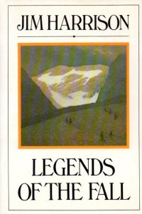 "The novella cover of Jim Harrison's ""Legends of the Fall"""