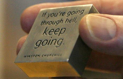 If you're going through hell, keep going FOLLOWSAYING IMAGESFOR MORE INSPIRED IMAGES & QUOTES