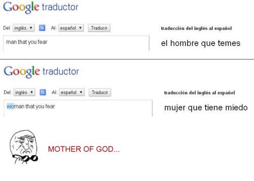 Google traductor es machista ¿No te lo crees? Compruebalo tu mismo cliqueando aqui