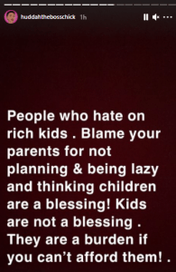 """""""Kids are not a blessing. They are a burden"""" – Huddah Monroe writes"""