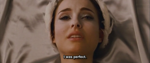 I was perfect.