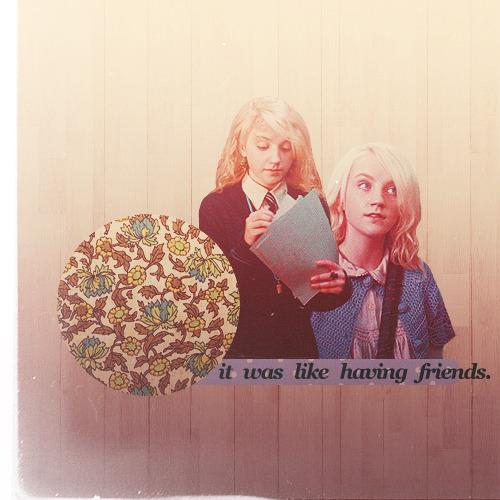 Luna: I enjoyed the meetings, too. It was  like having friends.