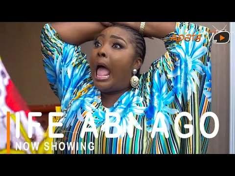 Nollywood: Ife Abi Ago (2021)