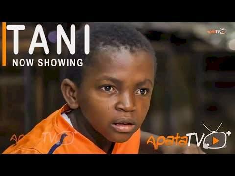[Nollywood] Tani (2021)