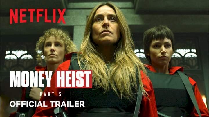 Netflix releases 'Money Heist' Part 5 trailer